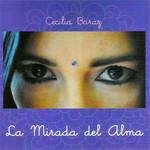 La Mirada Del Alma Cecilia Baraz