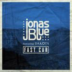 Fast Car (Featuring Dakota) (Cd Single) Jonas Blue