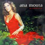 Aconteceu Ana Moura