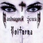 Volturna Mandragora Scream