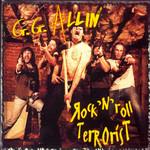 Rock 'n' Roll Terrorist G.g. Allin