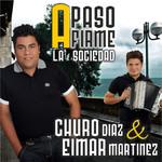A Paso Firme Churo Diaz & Eimar Martinez