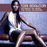 Un Break My Heart (The Remix Collection) Toni Braxton