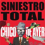 Chico De Ayer (Cd Single) Siniestro Total