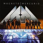Live Magneto & Mercurio