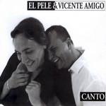Canto El Pele & Vicente Amigo