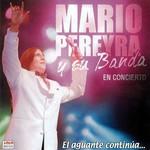El Aguante Continua Mario Pereyra Y Su Banda