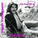 Volvere: Diego Verdaguer En Los 70's Diego Verdaguer