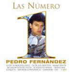 Las Numero 1 Pedro Fernandez