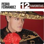 12 Favoritas Pedro Fernandez