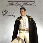 Antologia Musical Pedro Fernandez