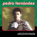 Edicion Limitada Pedro Fernandez