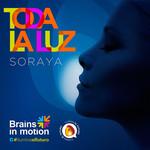Toda La Luz (Cd Single) Soraya Arnelas