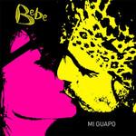 Mi Guapo (Cd Single) Bebe