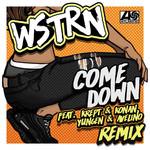 Come Down (Featuring Krept & Konan, Yungen & Avelino) (Remix) (Cd Single) Wstrn