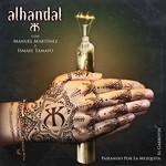 El Garrotin Y Paseando Por La Mezquita (Cd Single) Alhandal