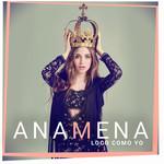 Loco Como Yo (Cd Single) Ana Mena