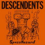 Spazzhazard (Ep) Descendents