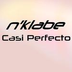 Casi Perfecto (Cd Single) N'klabe