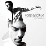 El Hubiera No Existe: Sesion En Vivo Carlos Rivera