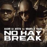 No Hay Break (Featuring Goldiel & Naldy) (Cd Single) Alexio