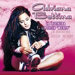 La Rockera Le Dicen Wendy Adriana Bottina