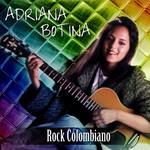 Rock Colombiano Adriana Bottina