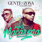 Mas Macarena (Featuring Los Del Rio) (Cd Single) Gente De Zona