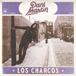 Los Charcos (Cd Single) Dani Martin