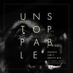 Unstoppable (Featuring Pusha T & Olodum) (Perfect Isn't Pretty Mix-Ariel Rechtshaid) (Cd Single) Sia