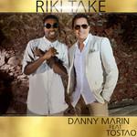 Riki Take (Featuring Tostao) (Cd Single) Danny Marin