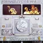 Babylon By Bus Bob Marley & The Wailers