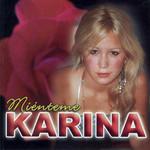Mienteme Karina (Argentina)