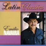 Latin Classics Emilio Navaira