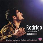 Su Historia Volumen 4: Ultimo Recital En Palmira (Cordoba) Rodrigo