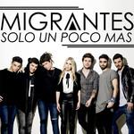Solo Un Poco Mas (Cd Single) Migrantes