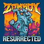 Resurrected Zomboy