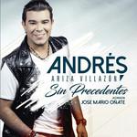 Sin Precedentes Andres Ariza Villazon & Jose Mario Oñate