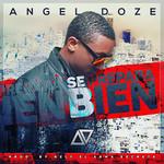 Se Prepara Bien (Cd Single) Angel Doze