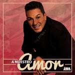 A Nuestro Amor (Cd Single) Checo Acosta
