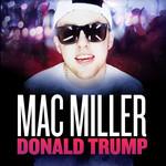 Donald Trump (Cd Single) Mac Miller