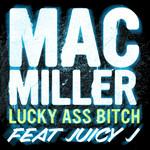 Lucky Ass Bitch (Cd Single) Mac Miller