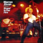 Stand In The Fire Warren Zevon