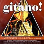 Gitano! Werner Muller Y Su Orquesta