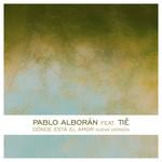 Donde Esta El Amor (Featuring Tie) (Cd Single) Pablo Alboran