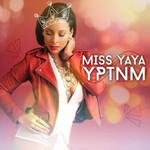 Y P T N M (Cd Single) Miss Yaya