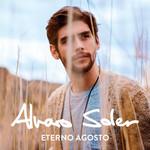 Eterno Agosto (Italian Edition) Alvaro Soler