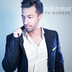 Tu Nombre (Cd Single) Pablo Ruiz