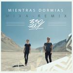 Mientras Dormias (Mixa Remix) (Cd Single) 330am