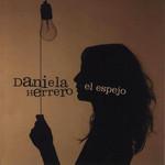 El Espejo Daniela Herrero